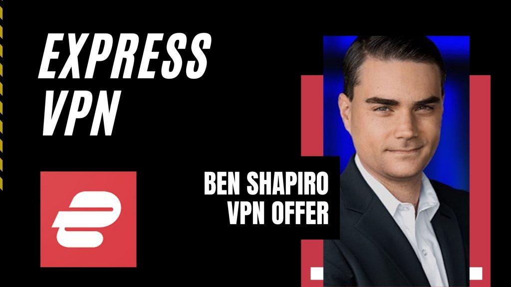 Ben Shapiro VPN