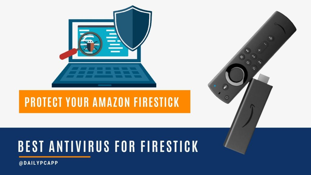 Best Antivirus for Firestick