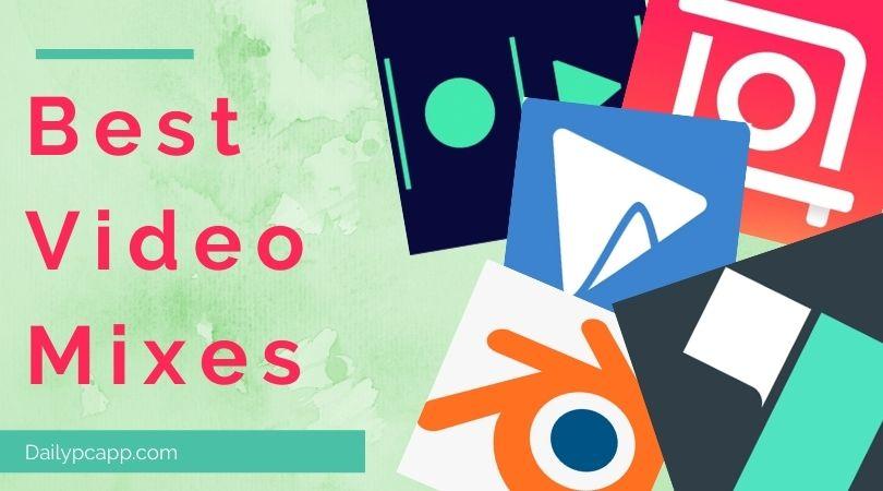 Best Video Mixes App