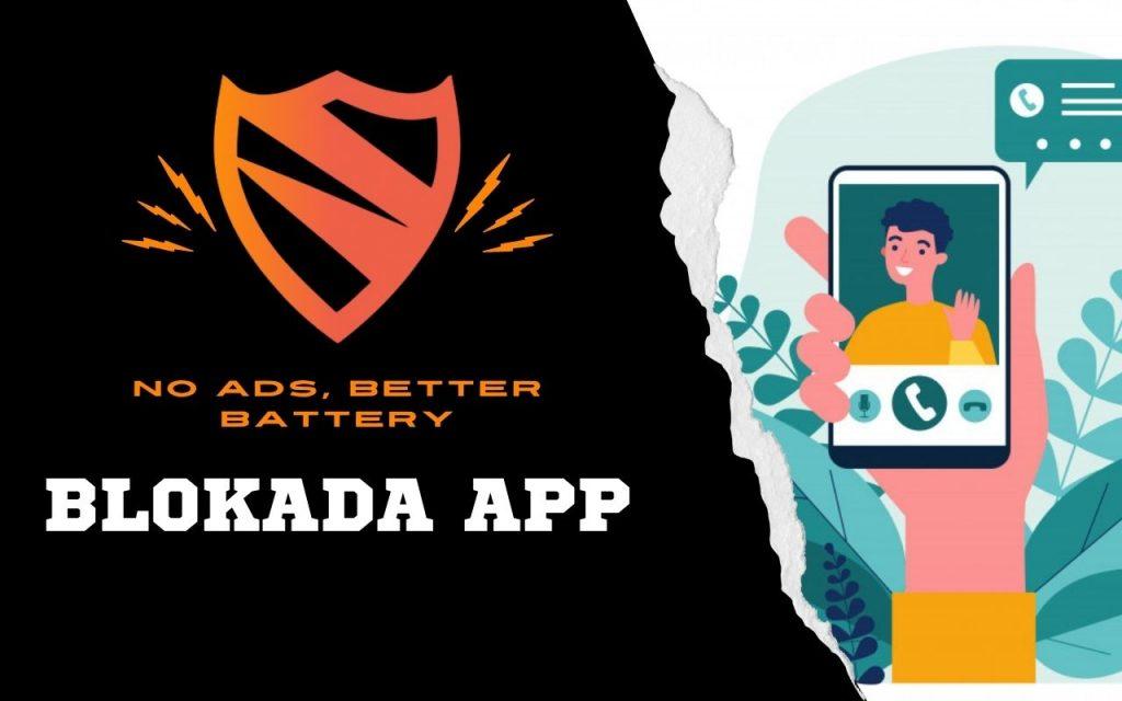 Blokada App