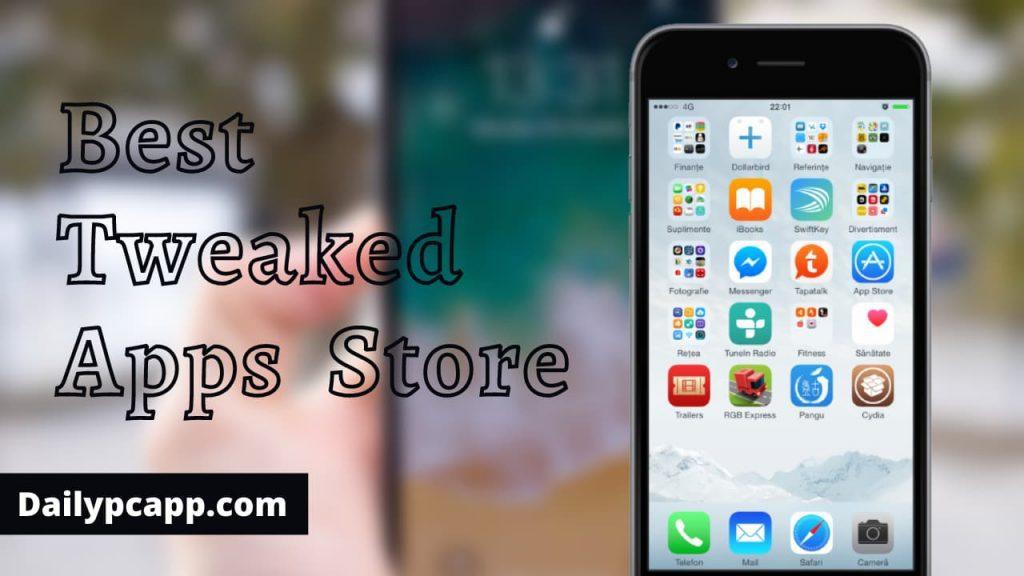 Best Tweaked Apps Store